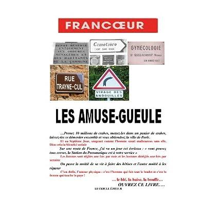 LES AMUSE-GUEULE, humour (ÉDITIONS LE CERCLE, PARIS)
