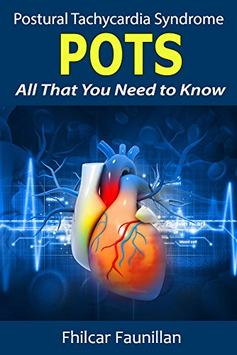 Postural Tachycardia Syndrome POTS All That You Need To Know
