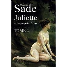 Juliette ou Les prospérités du vice – Tome2 (Juliette de Sade)