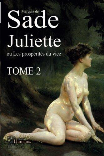Juliette ou Les prospérités du vice – Tome2