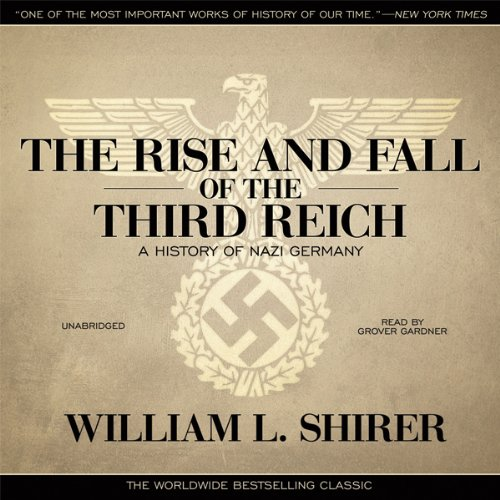 The Rise and Fall of the Third Reich  Audiolibri