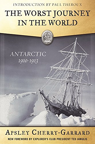 the-worst-journey-in-the-world-antarctic-1910-1913-explorers-club-classic