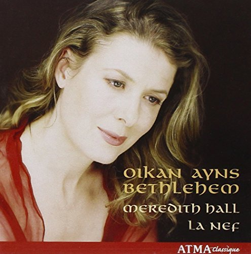 Oykan Ayns Bethlehem (The Infant in Bethlehem) by Meredith/La Nef Hall