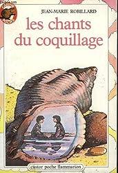 Les chants du coquillage. collection castor poche n° 99