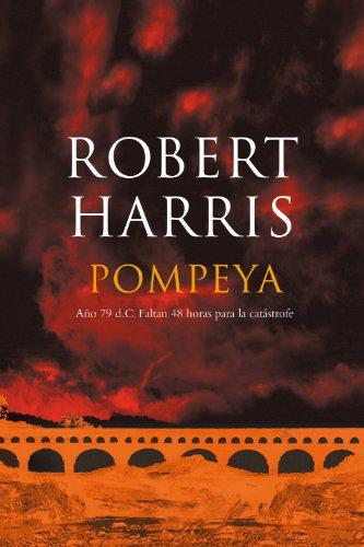 Descargas de libros mp3 gratis en línea Pompeya: Año 79 d.C. Faltan 48 horas para la catástrofe B00GCKHCI0 PDF MOBI