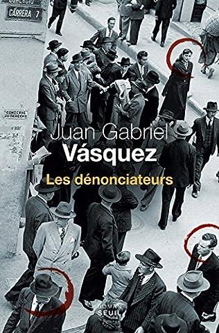 Juan Gabriel Vasquez - Les