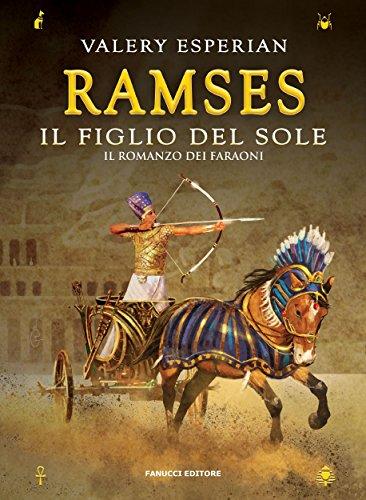 Ramses. Il figlio del sole (Fanucci Editore)
