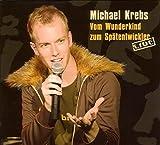 Songtexte von Michael Krebs - Vom Wunderkind zum Spätentwickler