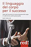 Scarica Libro Il linguaggio del corpo per il successo (PDF,EPUB,MOBI) Online Italiano Gratis