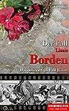 Der Fall Lizzie Borden: Doppelmord in Fall River (Krimiwelten - True Crime Edition)
