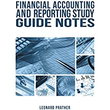Financial Accounting and Reporting Study Guide Notes (English Edition)