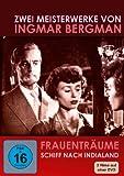 Ingmar Bergman - Frauenträume / Schiff nach Indialand (tlw. OmU)