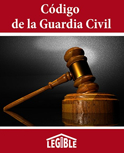 Código de la Guardia Civil por Legible .