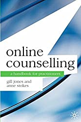 Online Counselling: A Handbook for Practitioners