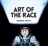 Art of the Race by Darren Heath (2016-07-08)