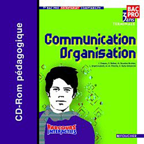 Parcours Interactifs Communication Organisation Tle Bac Pro CD-Rom