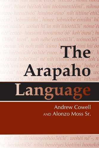 The Arapaho Language by Andrew Cowell (2008-08-31)