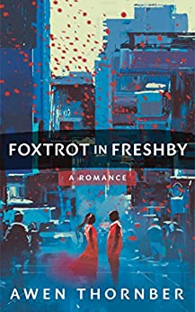 Foxtrot in Freshby by [Thornber, Awen]