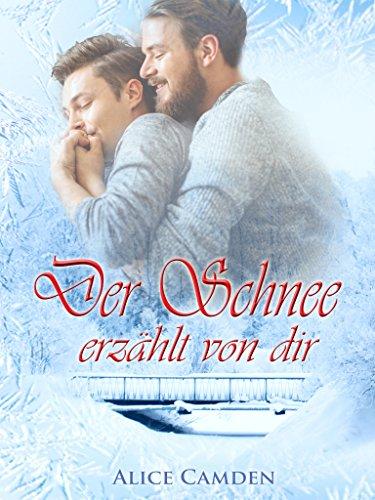 Der Schnee erzählt von dir (Café Cinnamon 3) Schnee Schnee Boot