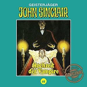Hochzeit der Vampire (John Sinclair - Tonstudio Braun Klassiker 45)
