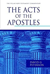 Acts of the Apostles (Pillar) (Pillar New Testament Commentaries)