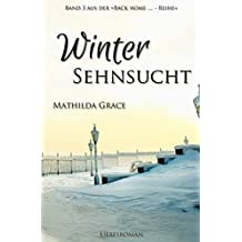 Wintersehnsucht (Back home - Reihe 3)