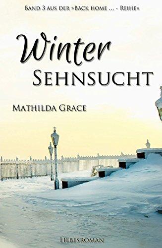 Wintersehnsucht (Back home - Reihe 3) - Lustiges Redneck-humor