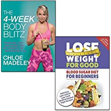 the 4 week body blitz and lose weight for good blood sugar diet for beginners 2 books collection set - transform your body shape with my complete diet and exercise plan, delicious low calorie, low carb mediterranean style recipes