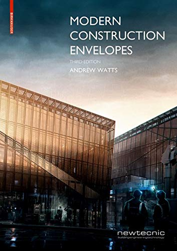 Modern Construction Envelopes: Systems for architectural design and prototyping -