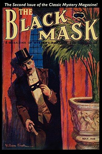 Pulp Classics: The Black Mask Magazine (Vol. 1, No. 2 - May 1920) by Hamilton Cragie (Contributor), Greye La Spina (Contributor), John Gregory Betancourt (Editor) (15-Jul-2004) Paperback