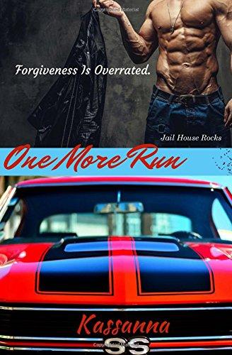 One More Run: Volume 1 (Jail House Rocks)