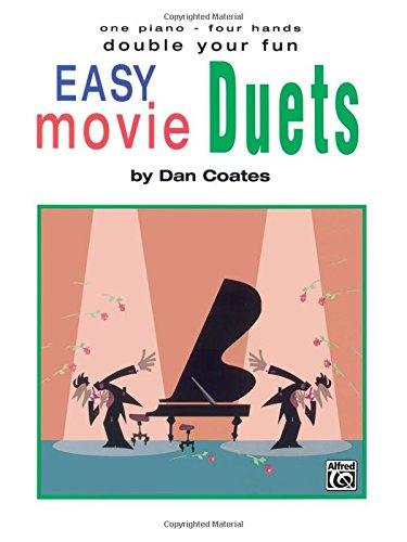 Double Your Fun: Easy Movie Duets: One Piano - Four Hands