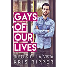 Gays of Our Lives (Queers of La Vista Book 1)