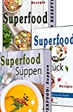 Superfood SET: 3 in 1 Superfood beste Low Carb Rezepte zum Abnehmen, Superfood Suppen, Superfood Frühstück, Paleo (Superfood, Low Carb, Abnehnmen, Suppen, Paleo, Kokosöl, Quinoa)