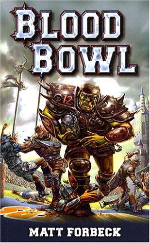 Blood Bowl : Un roman sportif