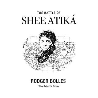 The Battle of Shee Atika'