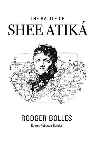 The Battle of Shee Atika\' (English Edition)