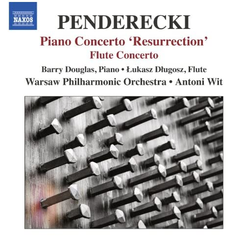 "Penderecki: Piano Concerto, ""Resurrection"" - Flute Concerto"