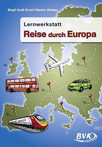 "Lernwerkstatt ""Reise durch Europa"": 3.-4. Klasse"