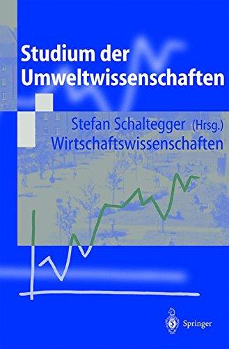 Studium der Umweltwissenschaften (German Edition): Wirtschaftswissenschaften