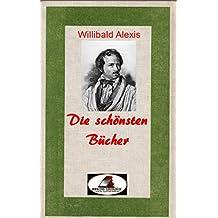 Die schönsten Bücher von Willibald Alexis