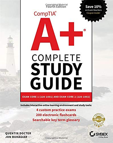 CompTIA A+ Complete Study Guide: Exam Core 1 220–1001 and Exam Core 2 220–1002