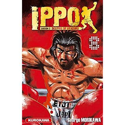 Ippo - saison 2, Destins de boxeurs - tome 08 (8)