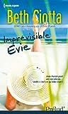 Imprévisible Evie : Série Les chroniques d'Evie Parish, vol. 1