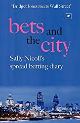 Bets and the City: Sally Nicoll's spread betting diary