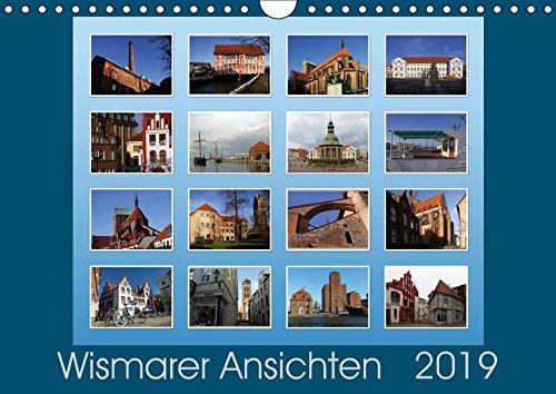 Wismarer Ansichten 2019 (Wandkalender 2019 DIN A4 quer): Wismar, Stadt der Backsteingotik - Perle an der Ostsee. Mittelalterliche Architektur und ... (Monatskalender, 14 Seiten ) (CALVENDO Orte)