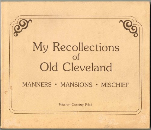 my-recollections-of-old-cleveland-manners-mansions-mischief
