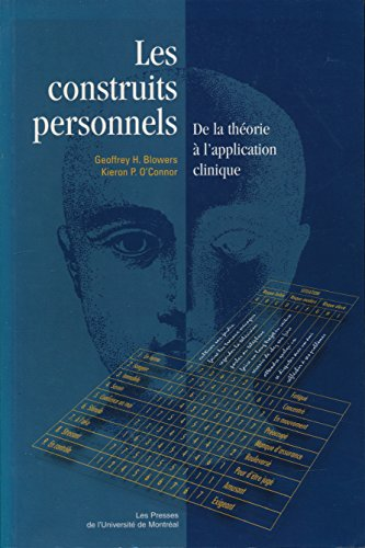 LES CONSTRUITS PERSONNELS. : De la thorie  l'application clinique