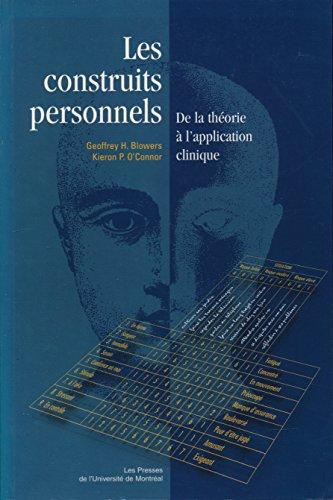 LES CONSTRUITS PERSONNELS. : De la théorie à l'application clinique