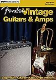 Fender Vintage Guitars & Amps